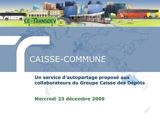 CAISSE-COMMUNE
