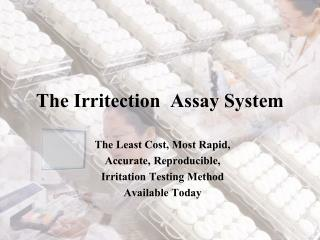 The Irritection  Assay System