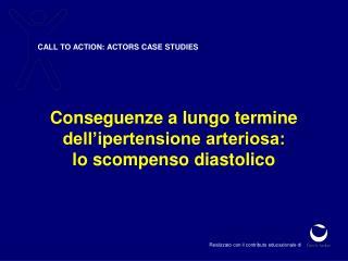 CALL TO ACTION: ACTORS CASE STUDIES