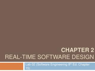 Chapter 2 Real-time software design