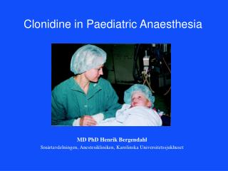 Clonidine in Paediatric Anaesthesia