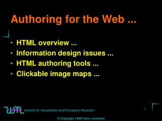 Authoring for the Web ...
