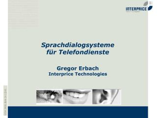 Gregor Erbach Interprice Technologies