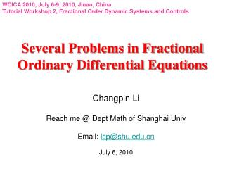 Several Problems in Fractional Ordinary Differential Equations