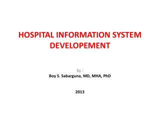 HOSPITAL INFORMATION SYSTEM  DEVELOPEMENT