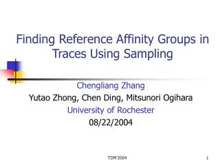 Finding Reference Affinity Groups in Traces Using Sampling