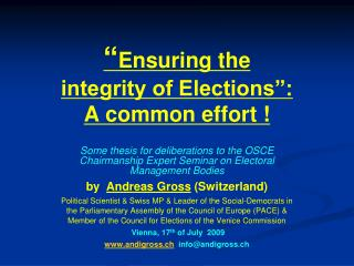 """"""" Ensuring the  integrity of Elections"""": A common effort !"""