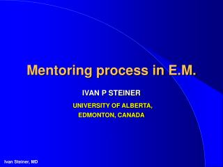 Mentoring process in E.M.