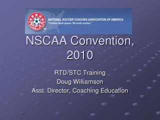 NSCAA Convention, 2010