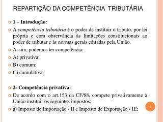 REPARTI��O DA COMPET�NCIA  TRIBUT�RIA