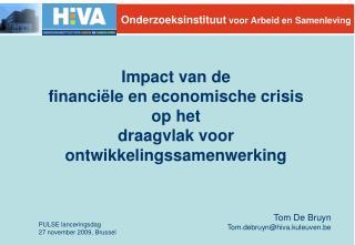 Impact van de  financiële en economische crisis  op het  draagvlak voor ontwikkelingssamenwerking