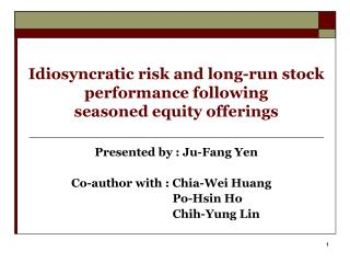 Idiosyncratic risk and long-run stock performance following  seasoned equity offerings
