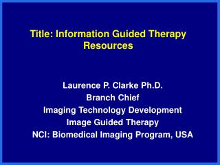 Title: Information Guided Therapy Resources