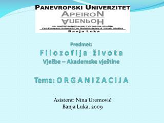 Asistent: Nina Uremović Banja Luka, 2009