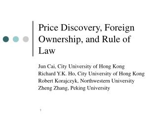 Price Discovery, Foreign Ownership, and Rule of Law