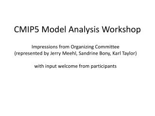CMIP5 Model Analysis Workshop