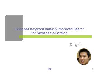 Extended Keyword Index & Improved Search for Semantic e-Catalog