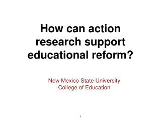 How can action research support educational reform?