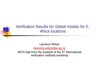 Verification Results for Global models for E. Africa locations
