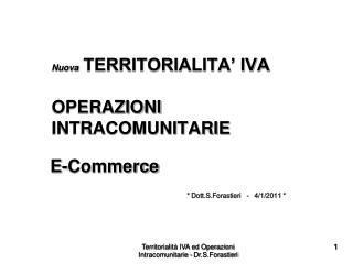 Nuova  TERRITORIALITA' IVA           OPERAZIONI          INTRACOMUNITARIE E-Commerce