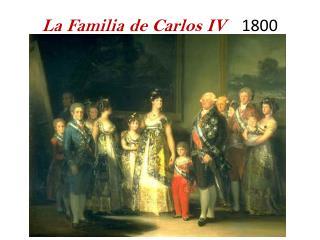La  Familia  de Carlos IV     1800