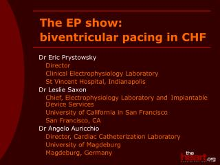 Dr Eric Prystowsky Director Clinical Electrophysiology Laboratory