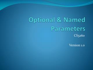 Optional & Named Parameters