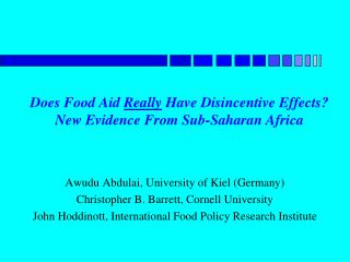 Does Food Aid  Really  Have Disincentive Effects?  New Evidence From Sub-Saharan Africa