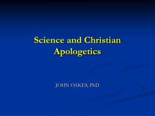 Science and Christian Apologetics