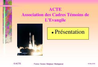 ACTE Association des Cadres Témoins de L'Evangile