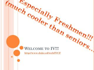 Welcome to IV!!!