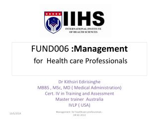FUND006  :Management  for  Health care Professionals