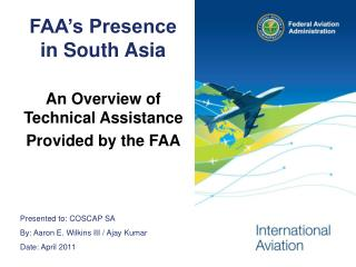 FAA's Presence in South Asia