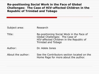 Re-positioning Social Work in the Face of Global Challenges:  The Case of HIV-affected Children in the Republic of Trini