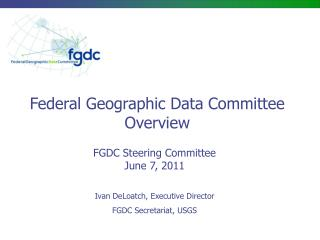 FGDC Steering Committee June 7, 2011