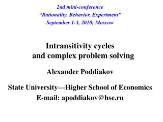 "2nd mini-conference ""Rationality, Behavior, Experiment"" September 1-3 , 2010 ; Moscow"
