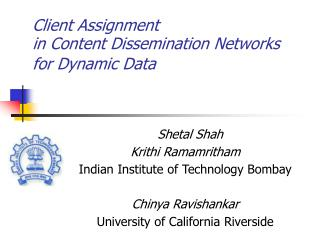 Client Assignment  in Content Dissemination Networks  for Dynamic Data