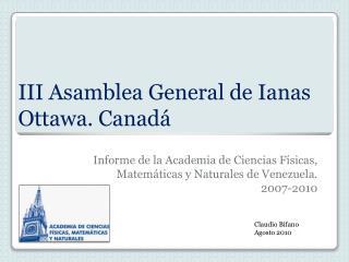 III Asamblea General de  Ianas Ottawa. Canadá