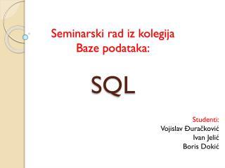 Seminarski rad iz kolegija  Baze podataka: SQL