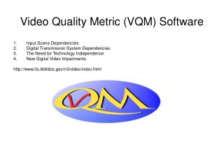 Video Quality Metric (VQM) Software