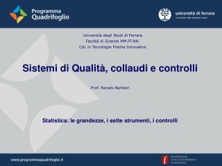 Università degli Studi di Ferrara Facoltà di Scienze MM.FF.NN.
