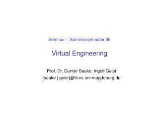 Seminar – Sommersemester 06 Virtual Engineering