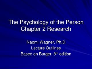 The Psychology of the Person Chapter 2 Research