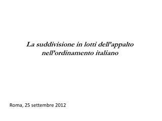 Roma, 25 settembre 2012