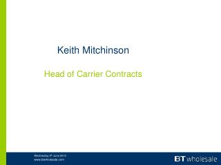 Keith Mitchinson Head of Carrier Contracts