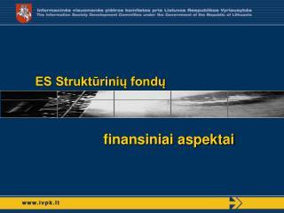 finansiniai aspektai