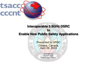 Interoperable 5.9GHz DSRC  to  Enable New Public Safety Applications