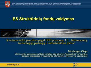 ES Struktūrinių fondų valdymas