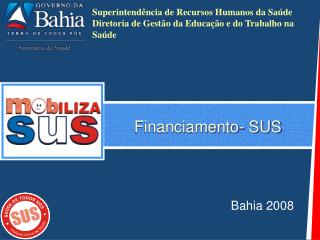 Financiamento- SUS