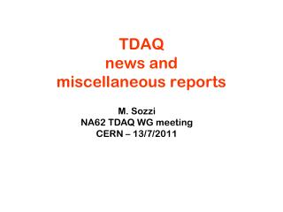 TDAQ  news and  miscellaneous reports